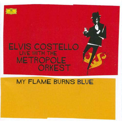 "Elvis Costello ""My Flame Burns Blue"""