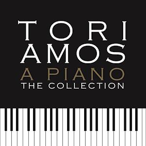 """Tori Amos """"A Piano"""""""